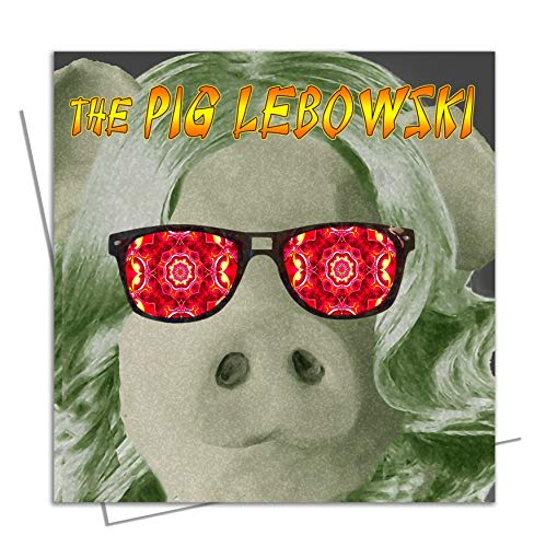 Schwein Lebowski Big - Dramatic Paws - Geburtstagskarte für Ehefrau, Ehemann, Partner, Freund, Freundin, niedlicher Film, Tierfreund für ihn