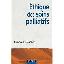 Ethique des soins palliatifs : Une urgence critique et éthique
