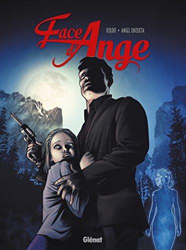 Face d'ange - Tome 02 par Angel Unzueta