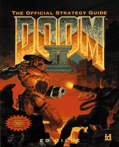DOOM II: The Official Strategy (Secrets of the Games Series)