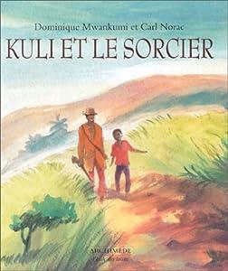 """Afficher """"Kuli et le sorcier"""""""