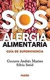 SOS alergias alimentarias: Guia de supervivencia