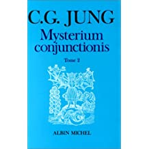 Mysterium conjunctionis, tome 2
