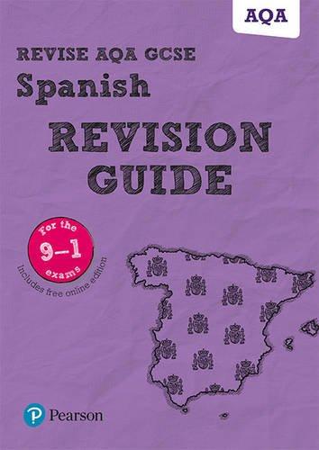 Revise AQA GCSE (9-1) Spanish Revision Guide: includes online edition (Revise AQA GCSE MFL 16)
