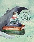 Ben und die Wale: Eine wunderbare Reise