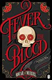 A Fever of the Blood: Frey & McGray Book 2 (A Case for Frey & McGray)