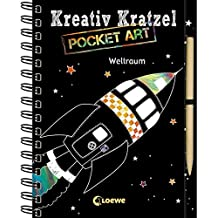 Kreativ-Kratzel Pocket Art: Weltraum (Kreativ-Kratzelbuch)