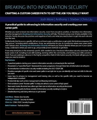 By More, Josh ( Author ) [ Breaking Into Information Security: Crafting a Custom Career Path to Get the Job You Really Want By Dec-2015 Paperback