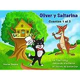 Oliver y Saltarina, Cuentos 1 al 3