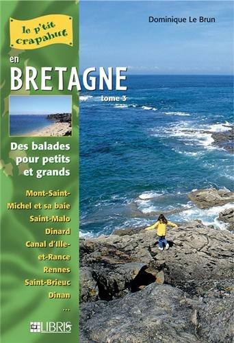 en-bretagne-tome-3-mont-saint-michel-ctes-d-39-armor-ille-et-vilaine-balades-pour-petits-et-grands