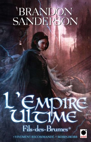 L'Empire Ultime, (Fils-des-Brumes*) (Orbit) (French Edition)