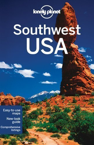 Lonely Planet Southwest USA (Regional Guide) by Amy C Balfour, Carolyn McCarthy, Michael Benanav, Sarah Chan 6th (sixth) Edition (4/1/2012)