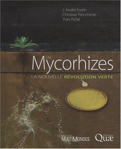 Les Mycorhizes : La nouvelle rvolution verte