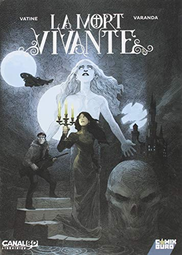 La Mort Vivante - Canal BD (Comix Buro) por Olivier Vatine
