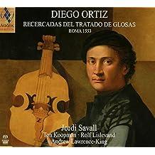 Diego Ortiz: Recercadas Del Tratado De Glosas, 1553 ; Jordi Savall, Ton Koopman, Rolf Lislevand, Andrew Lawrence-King