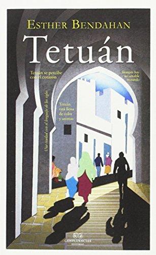 Tetuán (ciudades y hombres) por Esther Bendahan
