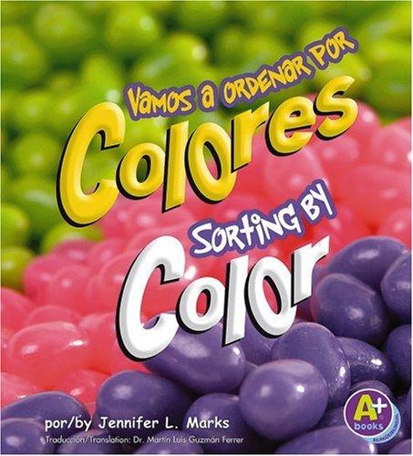 Vamos a Ordenar Por Colores/Sorting by Color par Jennifer L. Marks