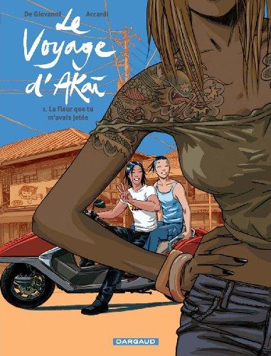 Le Voyage d'Akai, Tome 1 : La fleur que tu m'avais jetée par Andrea Accardi, Maurizio De Giovanni