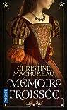 Mémoire, tome 1 : Mémoire froissée par Machureau