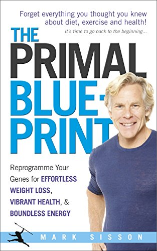 The Primal Blueprint: Reprogramme your genes for effortless weight loss, vibrant health and boundles...