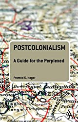 Postcolonialism: A Guide for the Perplexed: Portrait of a Master (Guides for the Perplexed)