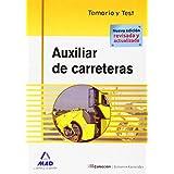 Auxiliar De Carreteras. Temario Y Test.