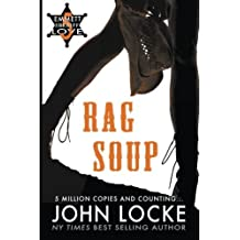 Rag Soup (an Emmett Love Novel) (Volume 5) by John Locke (2015-02-23)