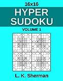 16x16 Hyper Sudoku: Volume 1