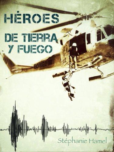 HÉROES DE TIERRA Y FUEGO por Stéphanie Hamel