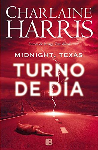 Midnight, Texas - Turno de día (Midnight Texas 2) por Charlaine Harris