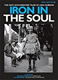 Soul Jazz Records Presents: Iron In The Soul: The Haiti Documentary Films of Leah Gordon [DVD] [Reino Unido]