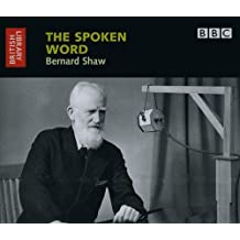 Bernard Shaw: The Spoken Word (British Library - British Library Sound Archive)