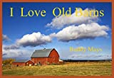 Image de I Love Old Barns (English Edition)