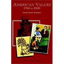 American Values, 1960 to 2000