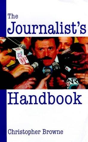 The Journalist's Handbook (Writing Handbooks)