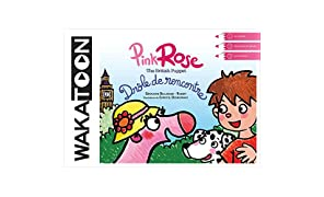 Pink Rose - Drôle de rencontre - Coloriage animé