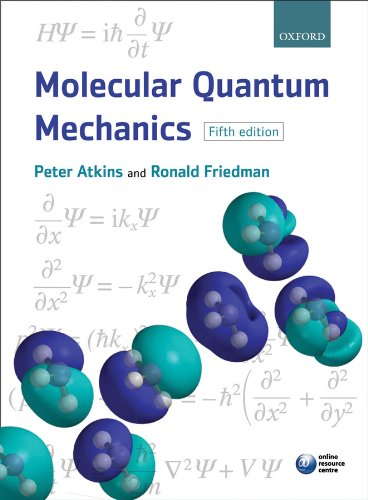 Molecular Quantum Mechanics (English Edition)