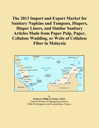 The 2013 Import and Export Market for Sanitary Napkins and Tampons, Diapers, Diaper Liners, and Similar Sanitary Articles Made from Paper Pulp, Paper. or Webs of Cellulose Fiber in Malaysia