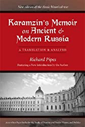 Karamzin's Memoir on Ancient and Modern Russia: A Translation and Analysis (Ann Arbor Paperbacks for the Study of Russian and Soviet His)