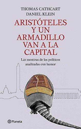 Aristóteles y un armadillo van a la capital ((Fuera de colección))