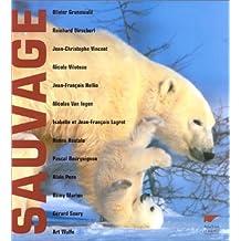 Sauvage (Ancien prix Editeur 47 Euros)