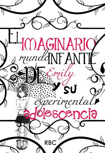 El imaginario mundo infantil de Emily y su experimental adolescencia (7 relatos de RBC nº 1) por R BC