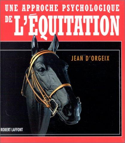 Une Approche Psychologique de l'Équitation
