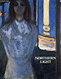 NORTHENS LIGHT REALISM AND SYMBOLISM IN SCANDINAVIAN PAINTING 1880-1910