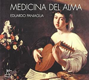 medicina del alma eduardo paniagua musique. Black Bedroom Furniture Sets. Home Design Ideas