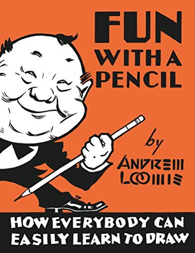 Fun With a Pencil por A Loomis