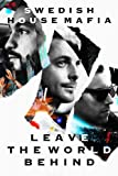 Leave the World Behind [Import italien]