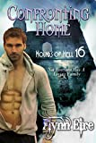 Confronting Home (Hounds of Hell Book 16)