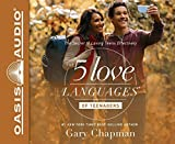 The 5 Love Languages of Teenagers: The Secret to Loving Teens Effectively by Gary Chapman (2016-06-21)