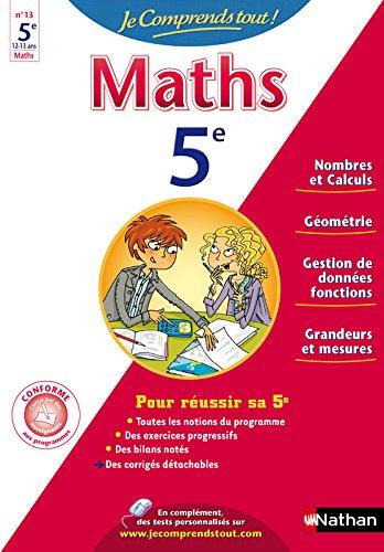 JE COMPRENDS TOUT MATHS 5E par EMMANUELLE LAFONT